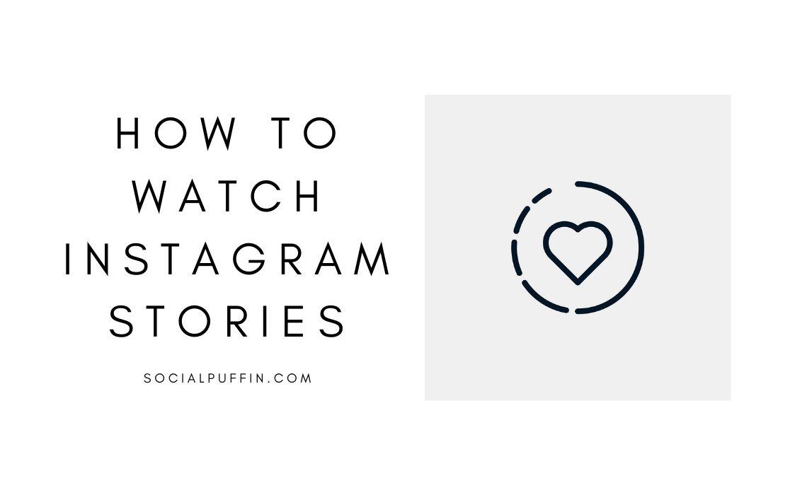 How to Watch Instagram Stories