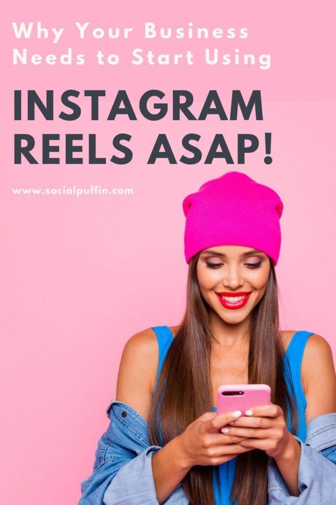 5 Reasons to Start Using Instagram Reels ASAP!