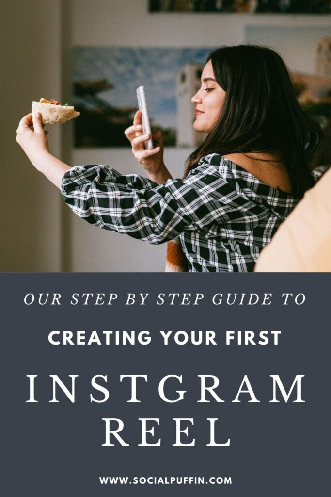 Our Simple Guide to Creating the Best Instagram Reels