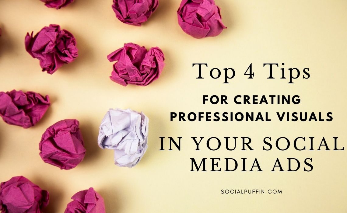 Top 4 Tips for Your Social Media Ads