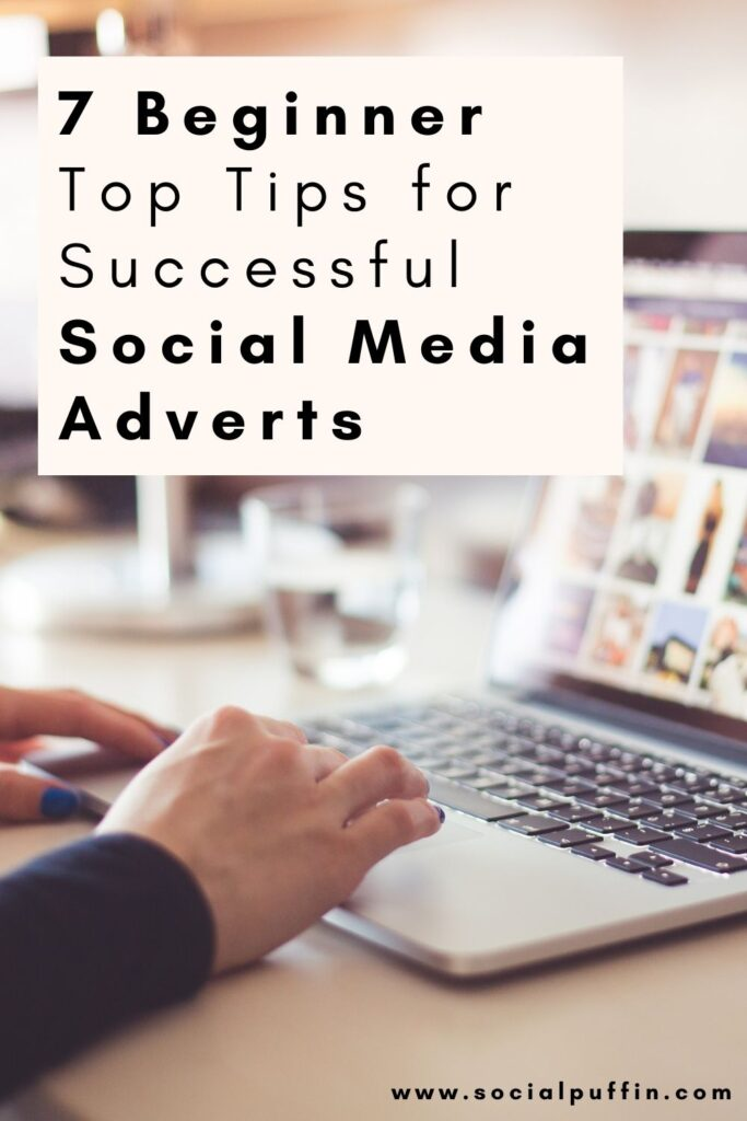 Top 7 Tips for Successful Social Media Ads