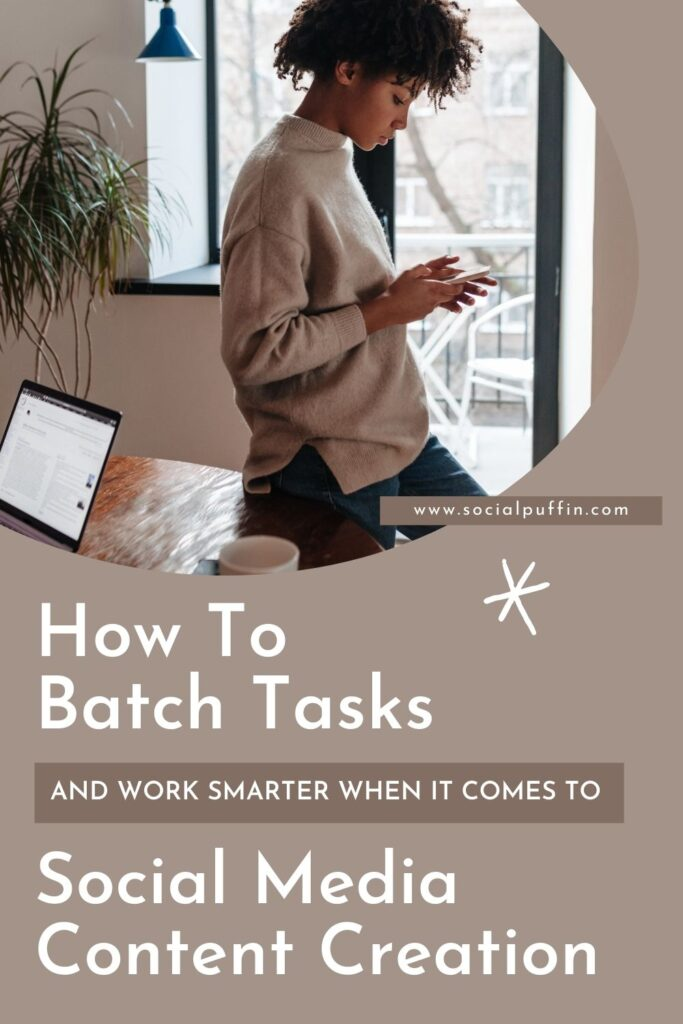 How to Batch Tasks on Save Time on Social Media Content Creation