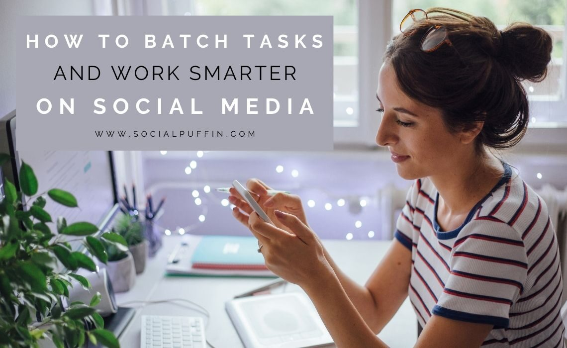 How to Batch Tasks on Social Media