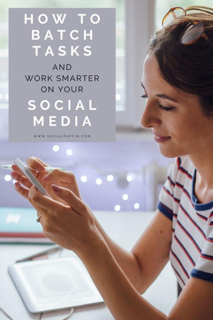 How to Batch Tasks on Social Media & Save Time