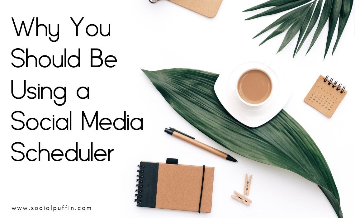 Why You Should Be Using a Social Media Scheduler