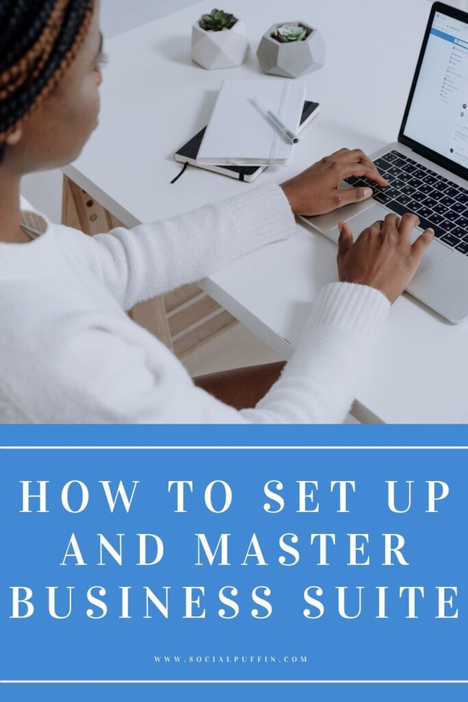 How to Set Up and Master Business Suite